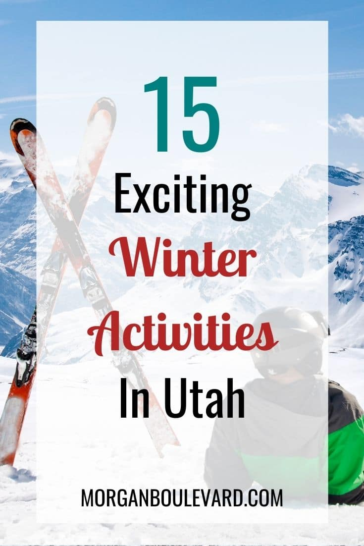 The Ultimate Guide To Utah Winter Activities 2020