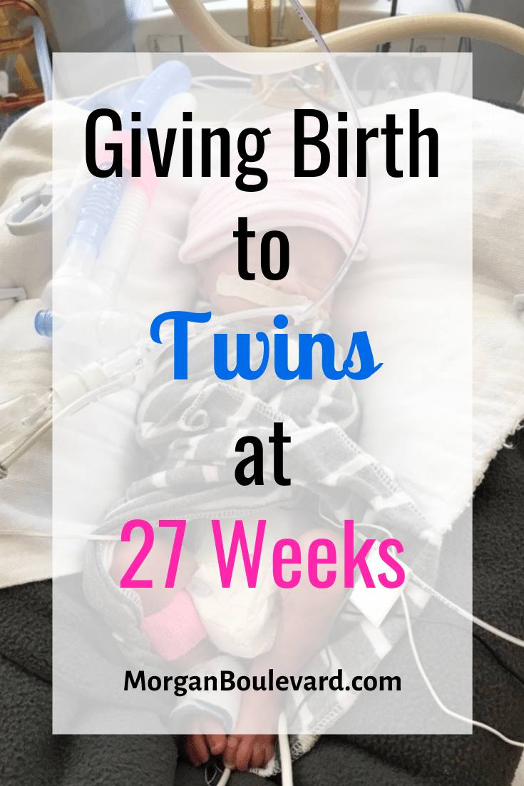 twin birth story of twins born at 27 weeks