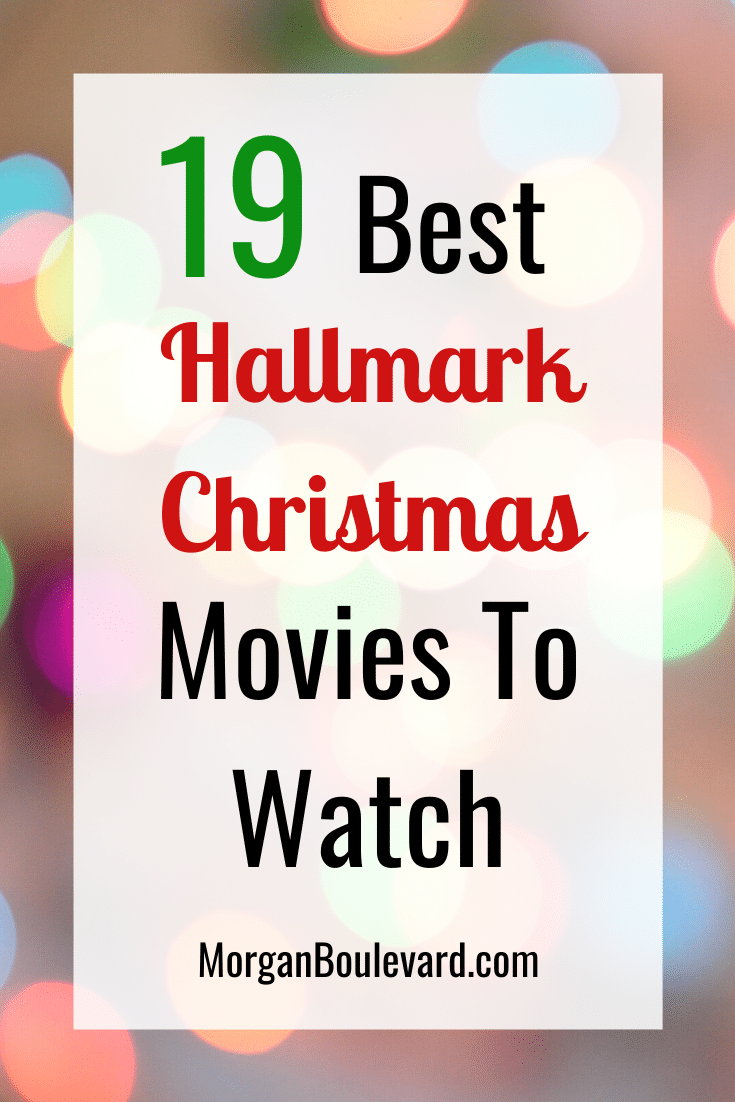 19 Best Hallmark Christmas Movies To Put You In The Holiday Spirit
