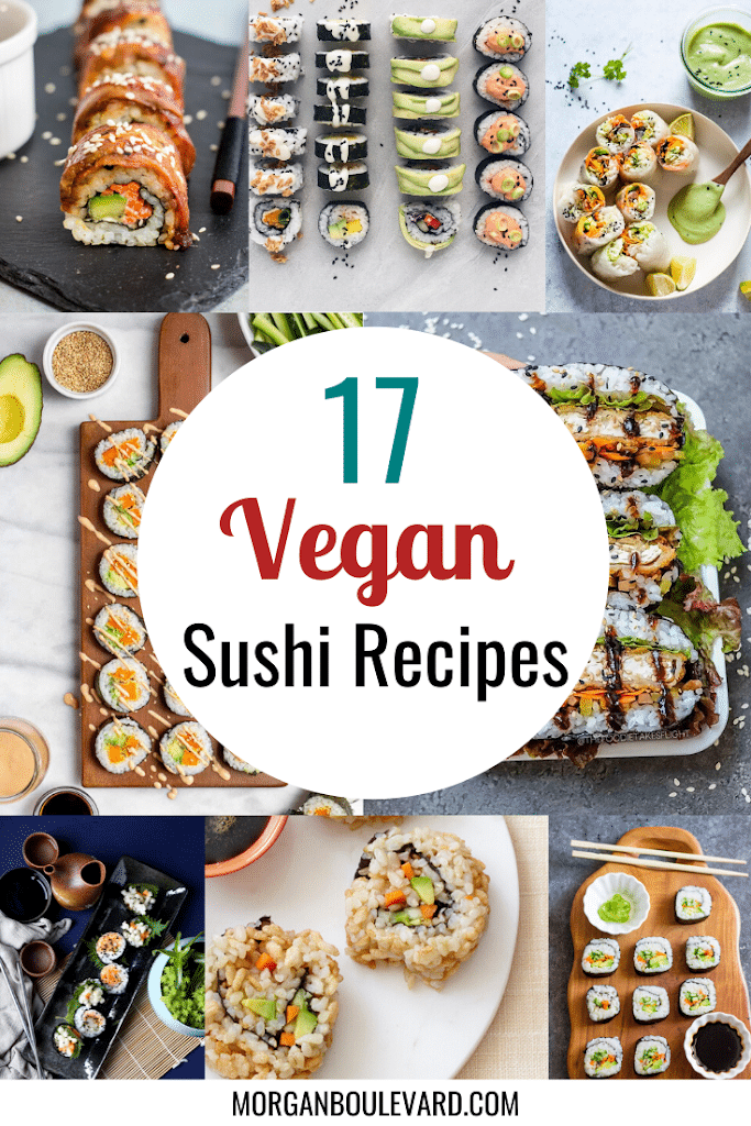 17 Vegan Sushi Recipes You Should Try Making Yourself