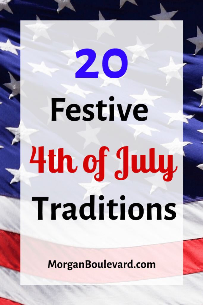 4th of July traditions