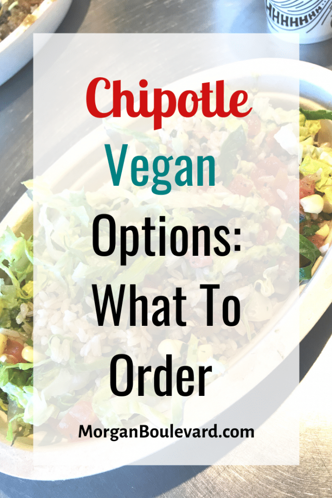 Chipotle vegan options