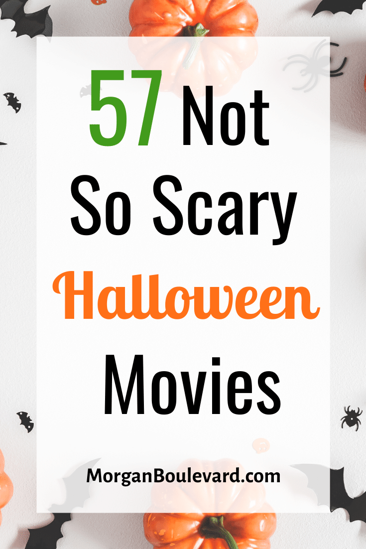 57 Not So Scary Halloween Movies