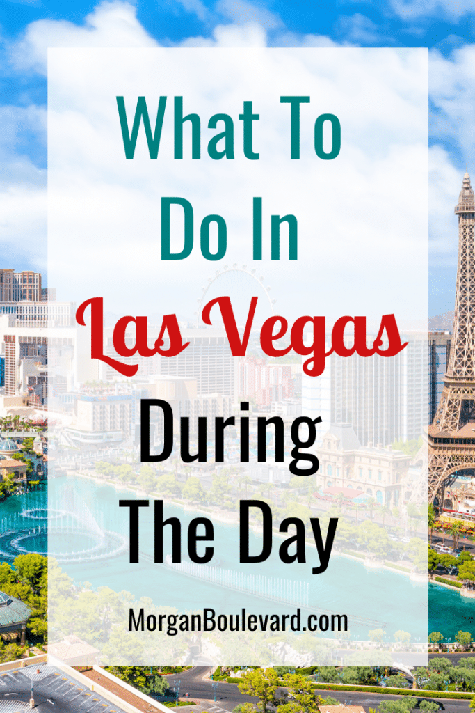what to do in las vegas during the day