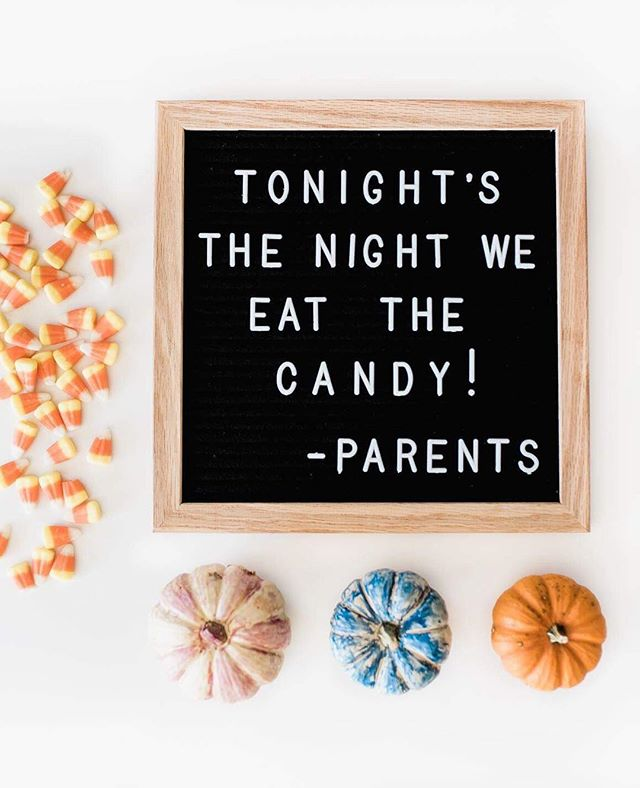 "Letter board that says ""Tonight's The Night We Eat The Candy"""
