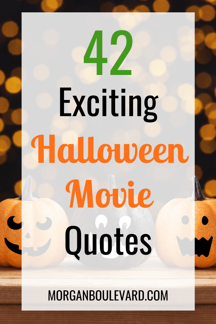 41 Exciting Halloween Movie Quotes
