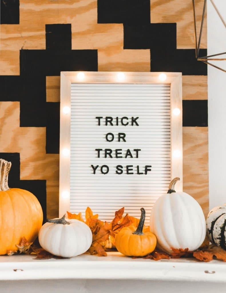 Trick or treat yo self is one of the Halloween letter board ideas in this post.