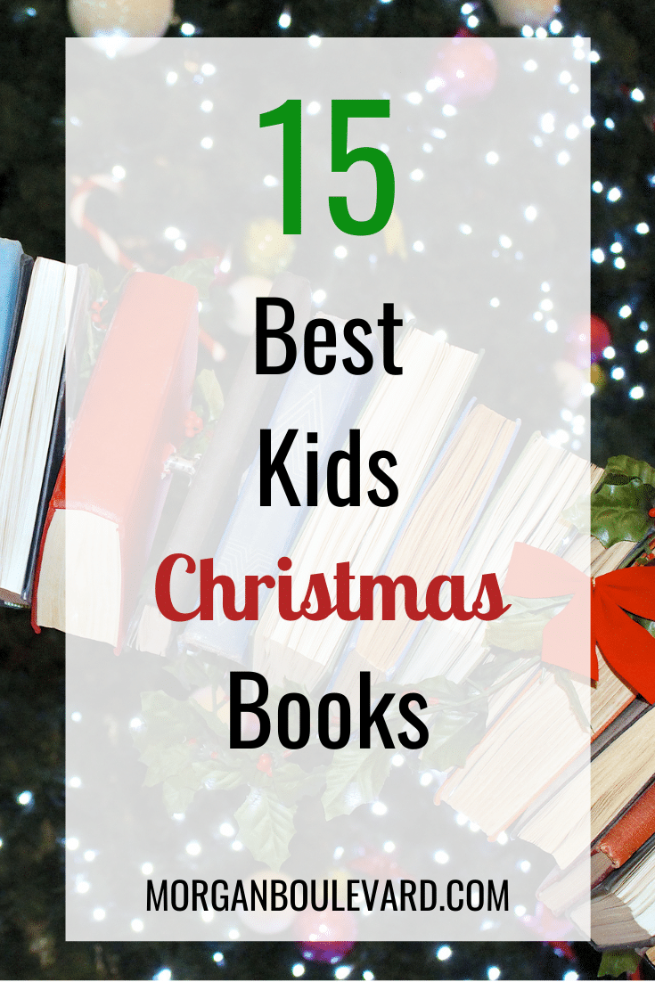 15 Kids Christmas Books Your Kids Will Really Like
