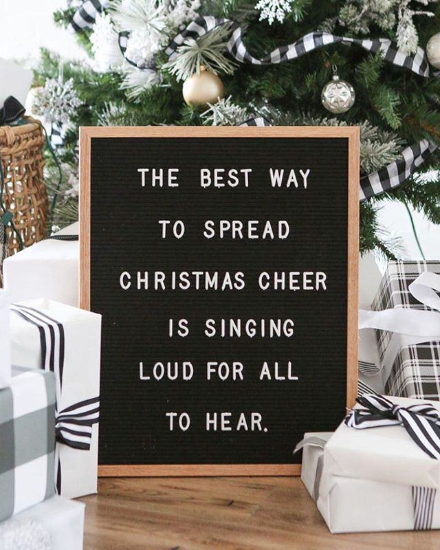 "letter board that says ""the best way to spread christmas cheer is singing loud for all to hear"""