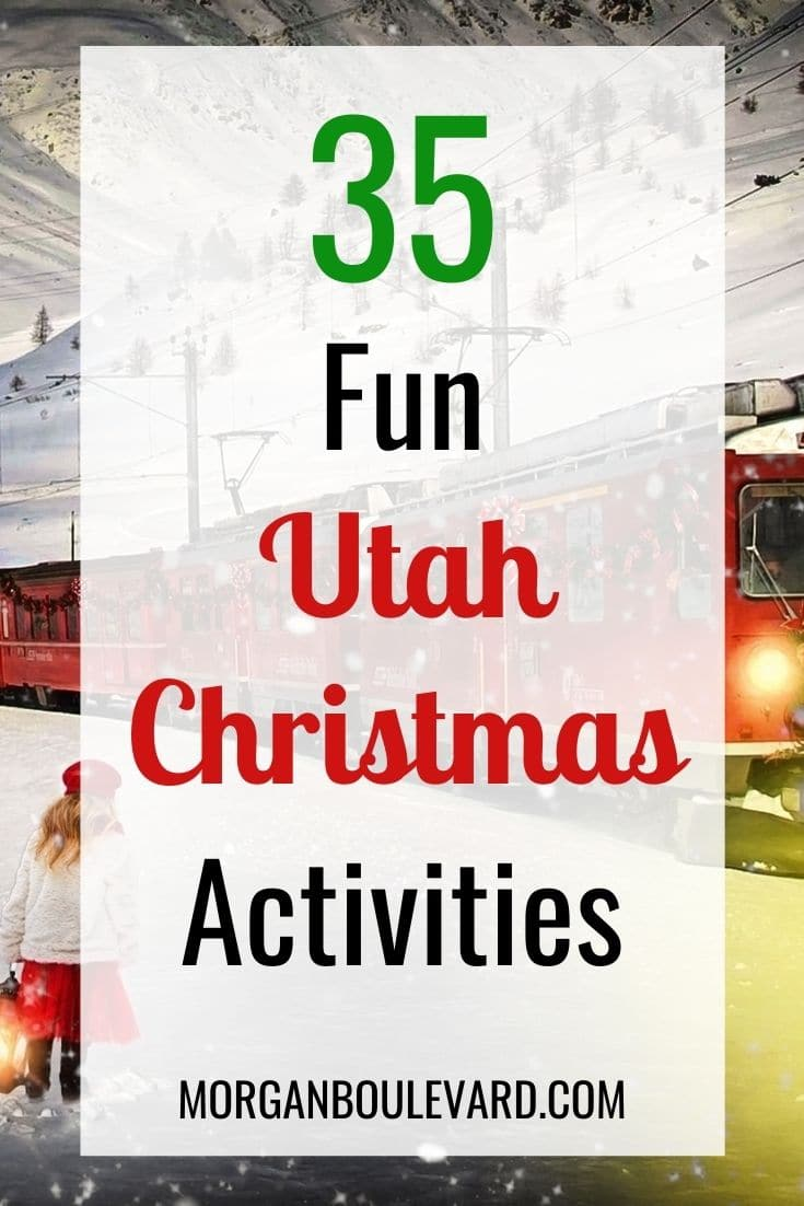 36 Christmas Activities In Utah Perfect For The Whole Family