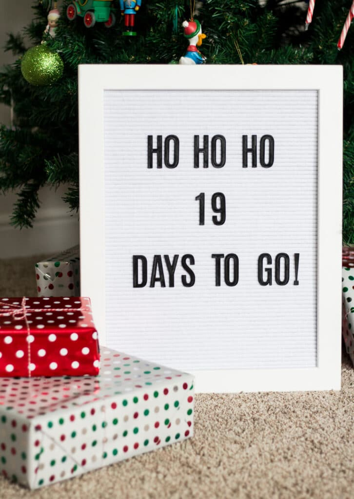 "letter board that says ""ho ho ho 19 more days to go"""