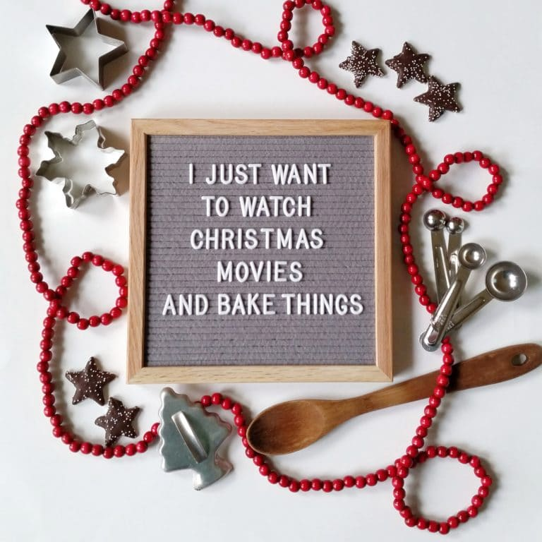 "letter board that says ""i just want to watch christmas movies and bake things"""