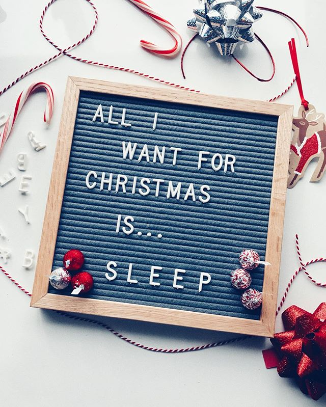 "letter board that says ""all i want for christmas is sleep"""