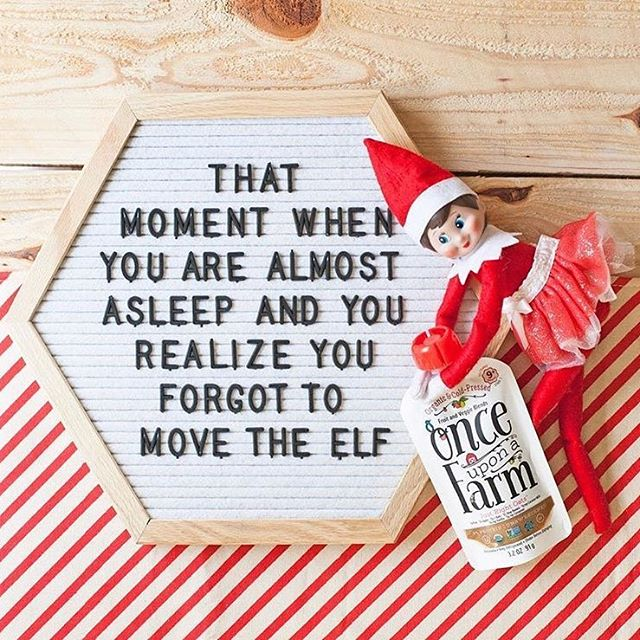 "letter board that says ""that moment when you are almost asleep and you realize you forgot to move the elf"""